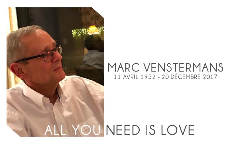 Décès Marc Venstermans – Au revoir Papa