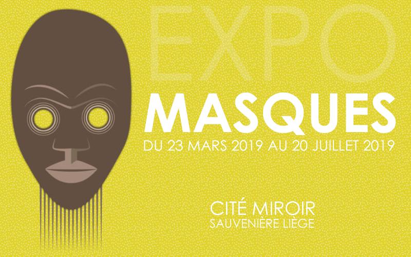 Expo Masques à la Cité Miroir