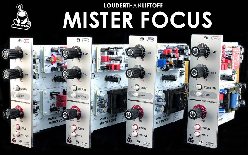 Mister Focus & les Colour Modules par Louder Than Liftoff