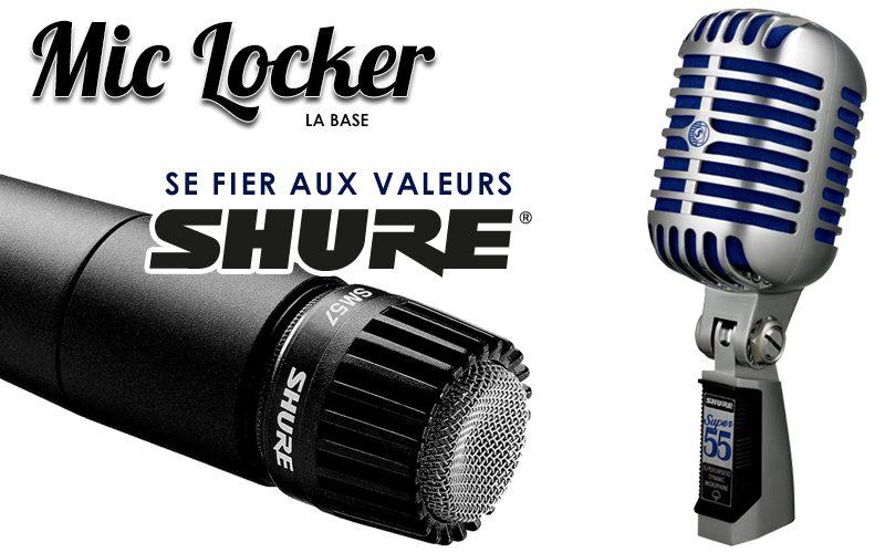 Mic Locker : des valeurs Shure